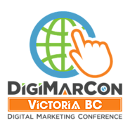 Victoria BC Digital Marketing, Media and Advertising Conference (Victoria, BC, Canada)