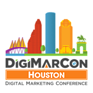 DigiMarCon Houston Digital Marketing, Media and Advertising Conference & Exhibition (Houston, TX, USA)