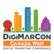 DigiMarCon Canada West Digital Marketing, Media and Advertising Conference & Exhibition (Vancouver, BC, Canada)