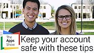 Keep your Account Safe | Google Apps | The Apps Show