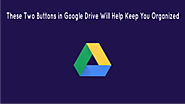 These Two Buttons in Google Drive Will Help Keep You Organized | The Gooru