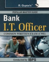 Bank I.T. Officers: Common Written Exam Guide (CWE) by R. Gupta's