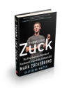Think Like Zuck: 5 Business Success Secrets from the Great Leaders of Our Time