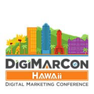 DigiMarCon Hawaii & Pacific Digital Marketing, Media and Advertising Conference & Exhibition (Honolulu, HI, USA)