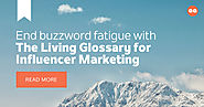The Living Glossary for Influencer Marketing | Traackr