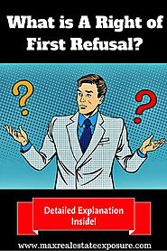 What is a Right of First Refusal in Real Estate Industry