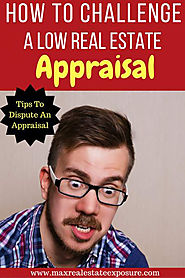 How to Dispute a Low Real Estate Appraisal