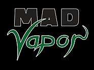 Mad Vapor Blend - Olympia Vapor Works
