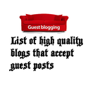 List of Super High Quality Blogs that accept guest posts HIGH PR