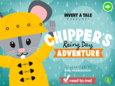 Chipper's Rainy Day Adventure