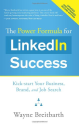 The Power Formula for LinkedIn Success (Second Edition - Entirely Revised): Kick-start Your Business, Brand, and Job ...