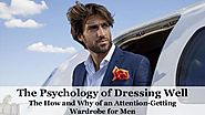 The Psychology of Dressing Well