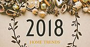 What to Expect: 2018 Home Trends