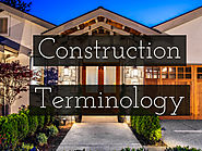 Construction Terminology for the Aspiring Custom Home Owner