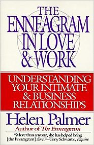 The Enneagram in Love and Work: Understanding Your Intimate and Business Relationships Paperback – December 15, 1995