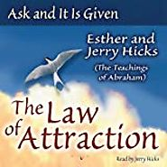 Amazon.com: Ask and It Is Given, Volume 1: The Law of Attraction (Audible Audio Edition): Jerry Hicks, Esther Hicks, ...