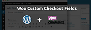 Woo Custom Checkout Field