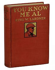 You Know Me, Al by Ring Lardner