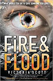 Fire & Flood Paperback – January 27, 2015