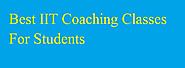 Easy Join Best Coaching Institute In Delhi for IIT JEE Examination Preparation
