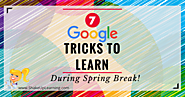 7 Google Tricks to Learn During Spring Break! | Shake Up Learning