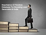 Importance Of Flawless Database For Boosting Lead Generation In India