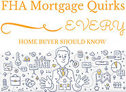 5 FHA Mortgage Quirks EVERY Home Buyer Should Know