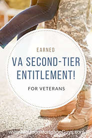Earned VA Second-Tier Entitlement For Veterans