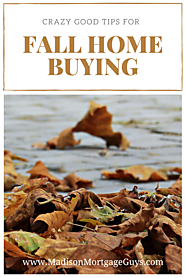 Crazy Good Tips For Fall Home Buying