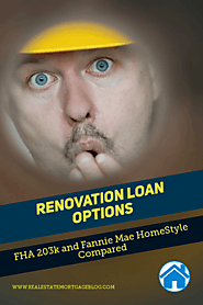 Renovation Options: FHA 203k and Fannie Mae HomeStyle Compared