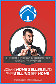 Top Mistakes Home Sellers Make
