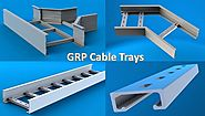 GRP Cable Trays Manufacturers Explain Critical Technical Terms In Brief