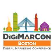 DigiMarCon Boston Digital Marketing, Media and Advertising Conference & Exhibition (Boston, MA, USA)