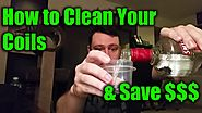 How to Clean Your Coils and Save Money!