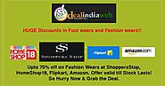HUGE Discounts In Footwear And Fashion Wear!!