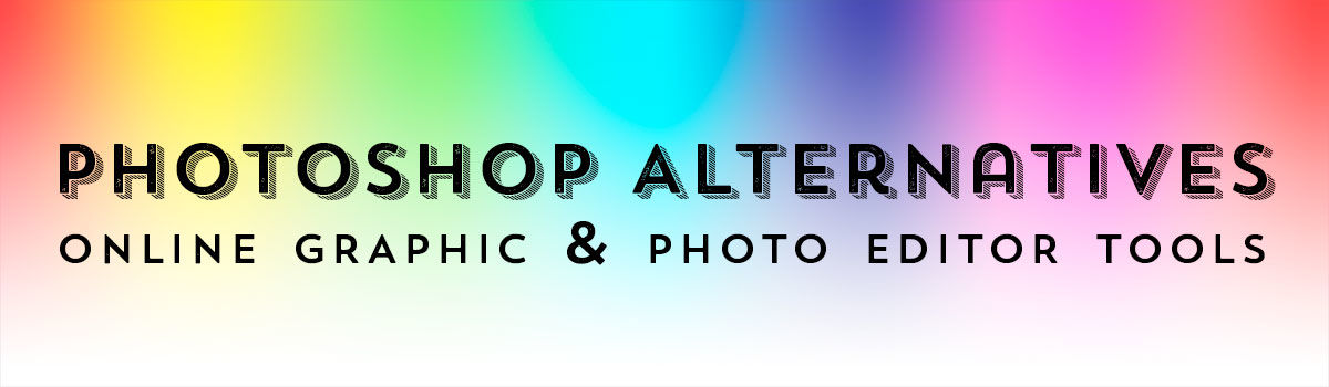 Headline for Photoshop Alternatives | Online Graphic Tools