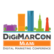 DigiMarCon Miami Digital Marketing, Media and Advertising Conference & Exhibition (Miami, FL, USA)