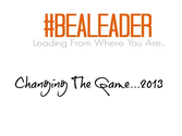 #bealeader Writers - The Best Is Yet Come....