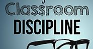 Five Ways To Strengthen Your Classroom Discipline - Education to the Core