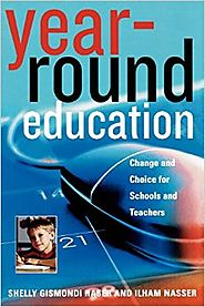 Year-Round Education: Change and Choice for Schools and Teachers Paperback – March 22, 2005