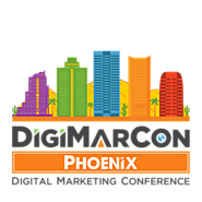 DigiMarCon Phoenix Digital Marketing, Media and Advertising Conference & Exhibition (Phoenix, AZ, USA)