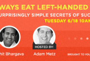 Get A Free Copy Of My Newest eBook ... Always Eat Left Handed: 15 Surprisingly Simple Secrets Of Success