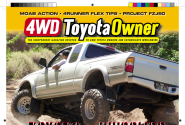 4WD Toyota Owner Magazine: Tacoma/Land Cruiser/4Runner/FJ Cruiser/Tundra/Everything Off-Road Toyota!