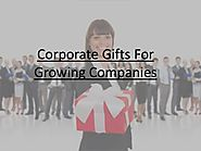 Corporate Gifts for Growing Companies