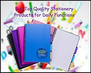 Buy Top Quality Stationery Products for Daily Functions