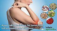 Ayurvedic Medicines for Joint Pain, Inflammation and Stiffness