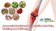 Ayurvedic Medicines for Arthritis Joint Pain, Swelling and Stiffness