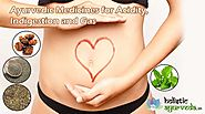 Ayurvedic Medicines for Acidity, Indigestion and Gas