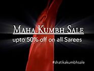 Singhastha Maha kumbh Sale on Handloom Sarees at Shatika