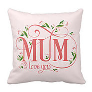 Love you mum cushion